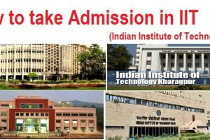 Steps to take Admission in Indian Institute of Technology