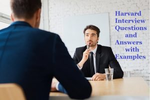 Harvard Interview Questions and Answers by Experts