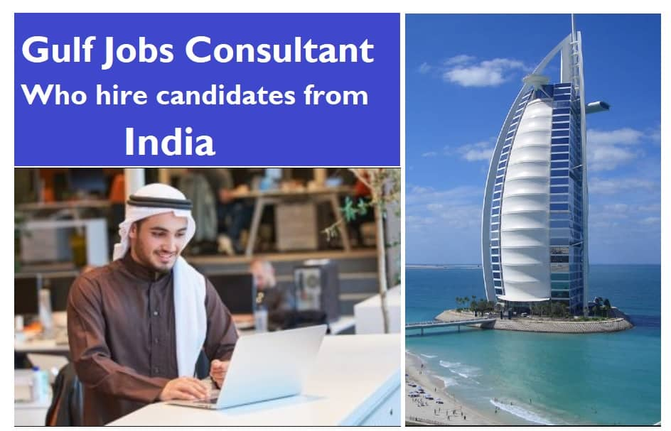 Gulf Jobs Consultant Who hire candidates from India