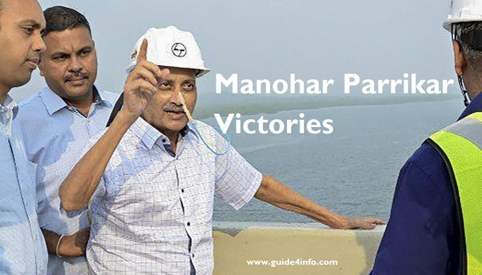 Manohar Parrikar Victories You should read at www.guide4info.com and tell to your kids