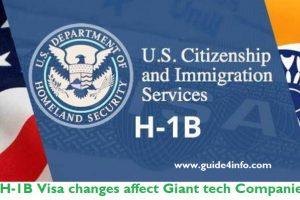 H-1B Visa changes www.guide4info.com affect Giant tech Companies