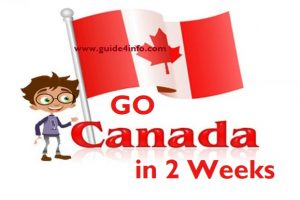 You can go Canada at www.guide4info.com in Two Weeks