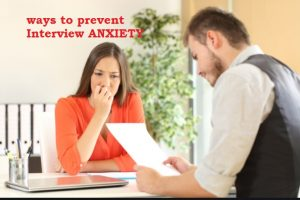 Best Ways to prevent www.guide4info.com Interview ANXIETY